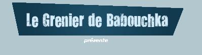 Le Grenier de Babouchka